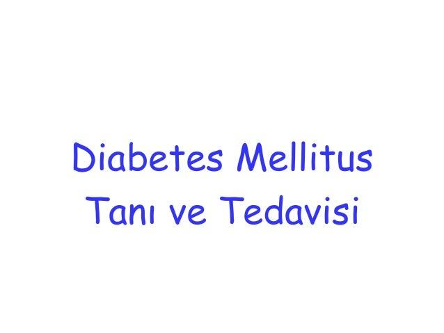 Diabetes Mellitus Tanı ve Tedavisi