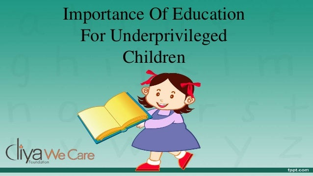 Importance Of Education For Underprivileged Children by Diya Foundat…
