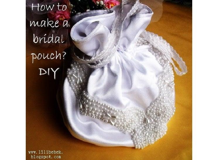Diy bridal pouch