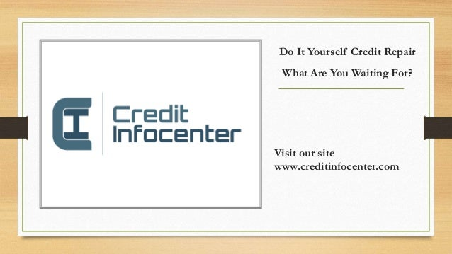 Diy credit repair what are you waiting for do it yourself credit repair what are you waiting for visit our site solutioingenieria Images