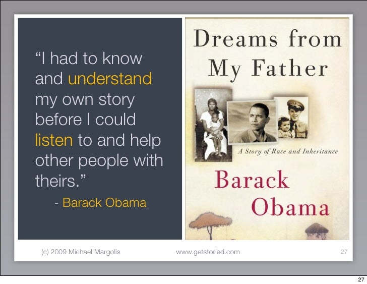 """I had to know and understand my own story before I could listen to and help other people with theirs.""     - Barack Obama..."