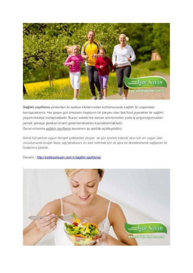 Sağlıklı zayıflama yöntemleri ile sadece kilolarınızdan kurtulmayacak sağlıklı bir yaşamada kavuşacaksınız. Her geçen gün ...