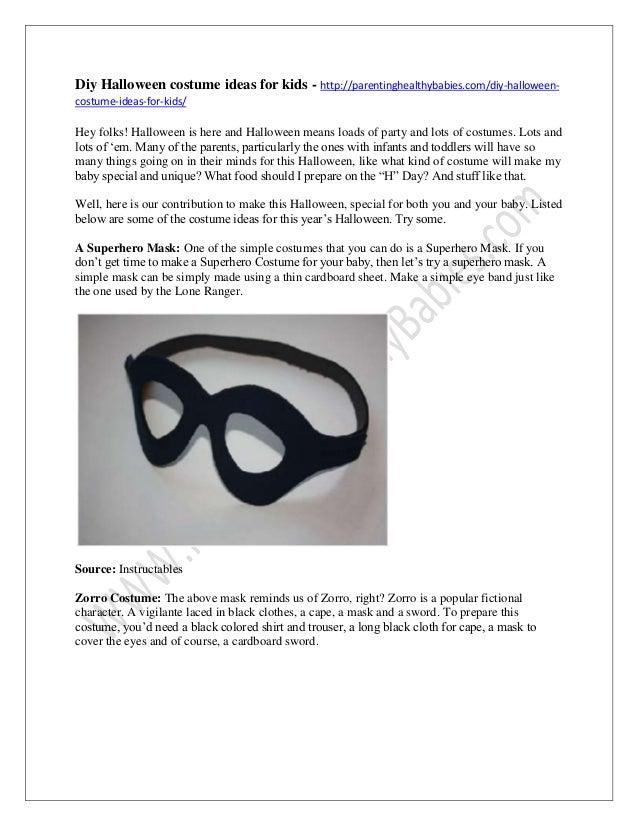 Diy Halloween costume ideas for kids - http://parentinghealthybabies.com/diy-halloweencostume-ideas-for-kids/  Hey folks! ...