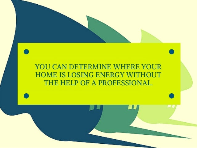 Home Energy Audits   Department of Energy