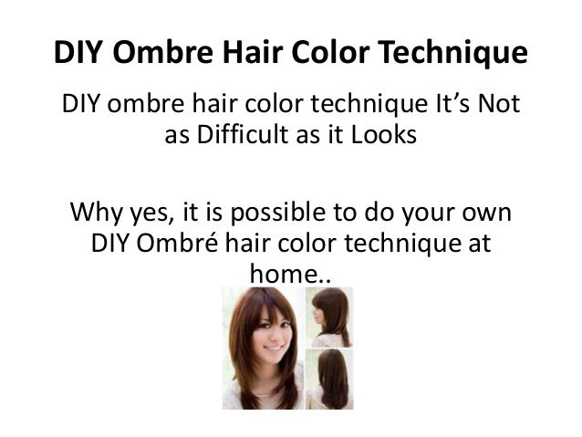 diy ombre hair color technique. Black Bedroom Furniture Sets. Home Design Ideas