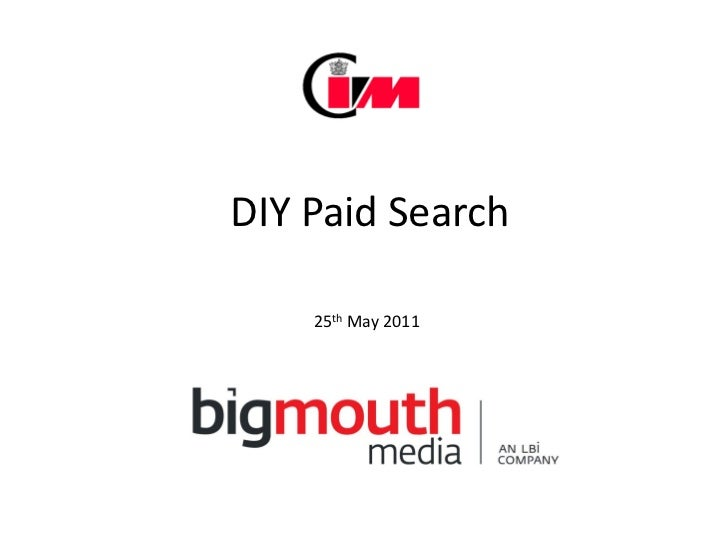 DIY Paid Search    25th May 2011