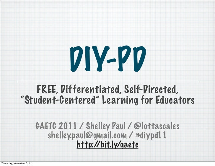"""DIY-PD                   FREE, Differentiated, Self-Directed,               """"Student-Centered"""" Learning for Educators     ..."""