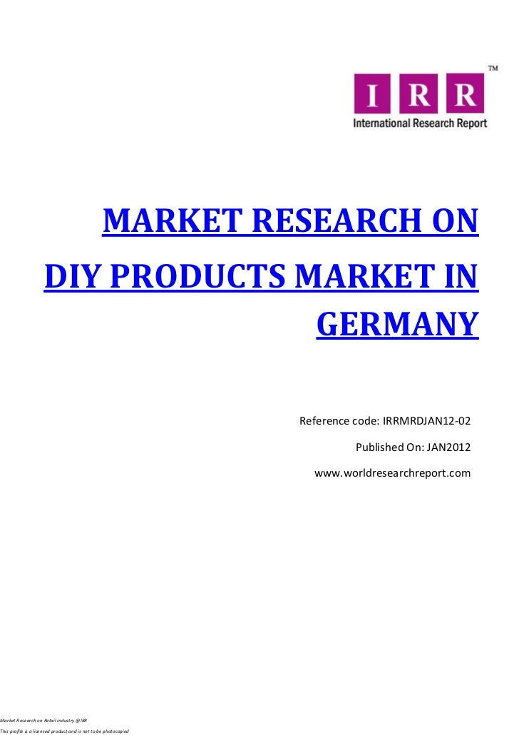 MARKET RESEARCH ON                     DIY PRODUCTS MARKET IN                                   GERMANY                   ...