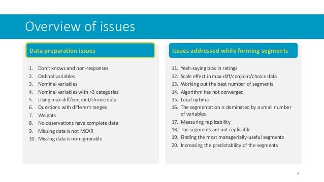 Data preparation issues Overview of issues 1. Don't knows and non-responses 2. Ordinal variables 3. Nominal variables 4. N...