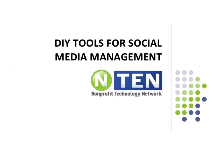 DIY TOOLS FOR SOCIALMEDIA MANAGEMENT