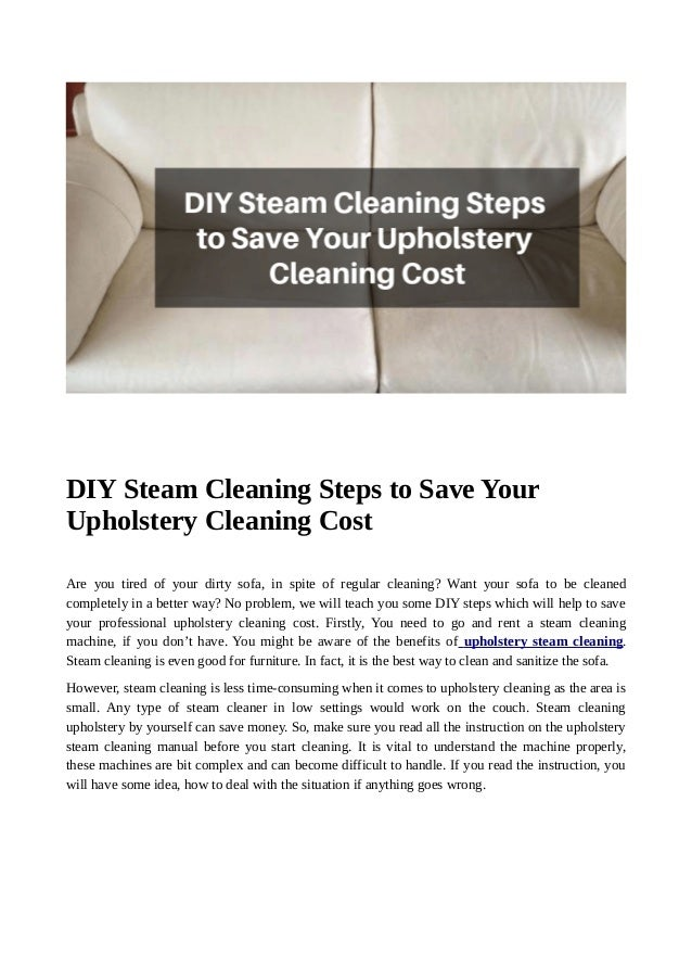 Super Diy Steam Cleaning Steps To Save Your Upholstery Cleaning Cost Download Free Architecture Designs Pushbritishbridgeorg