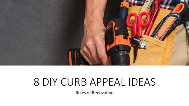 8 DIY CURB APPEAL IDEAS Rules of Renovation