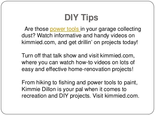 Diy tips by kim dillon meteorologist
