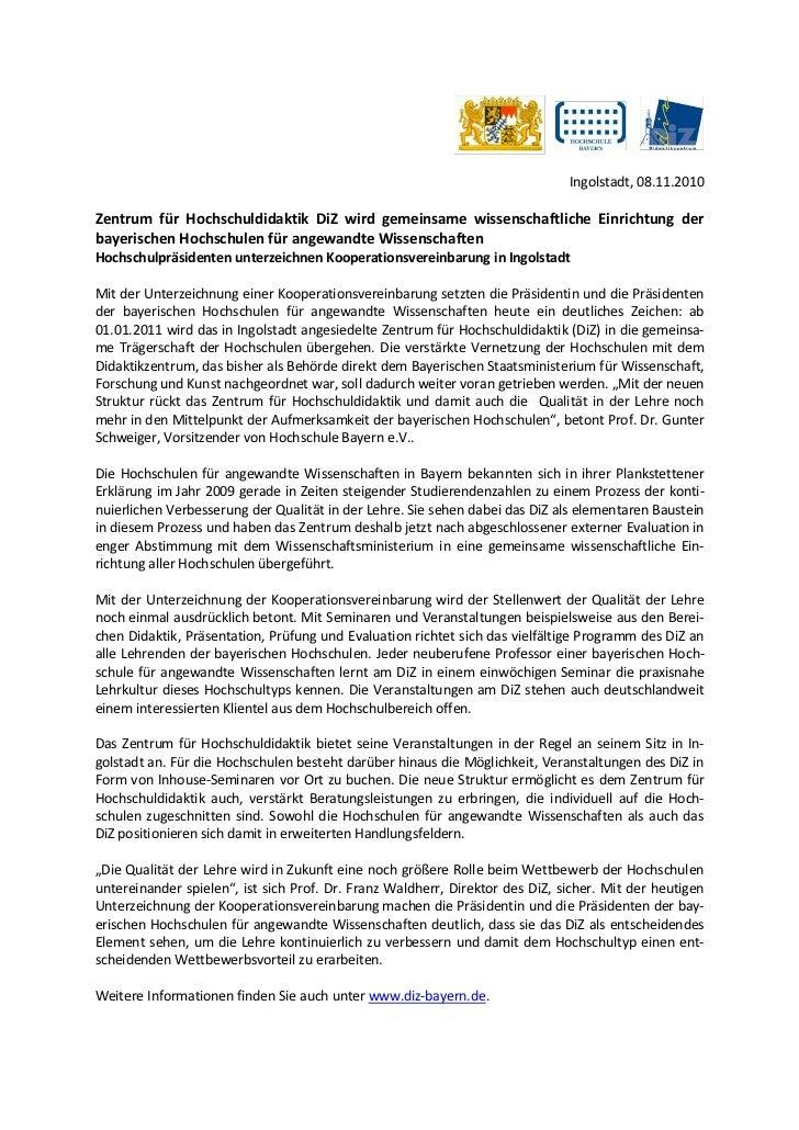 Ingolstadt, 08.11.2010Zentrum für Hochschuldidaktik DiZ wird gemeinsame wissenschaftliche Einrichtung derbayerischen Hochs...