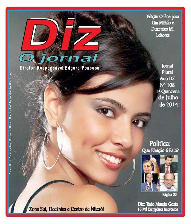 www.dizjornal.com Niterói 11/07 a 18/07/14 Zona Sul, Oceânica e Centro de Niterói D i r e t o r R e s p o n s á v el: E d ...