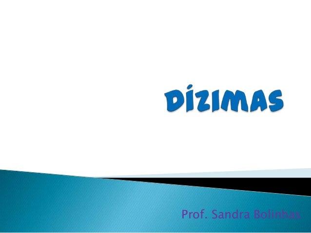 Prof. Sandra Bolinhas