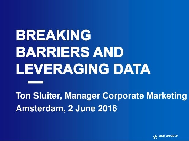 Ton Sluiter, Manager Corporate Marketing Amsterdam, 2 June 2016