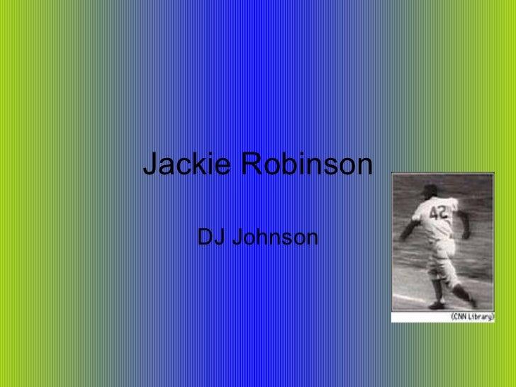 Jackie Robinson DJ Johnson