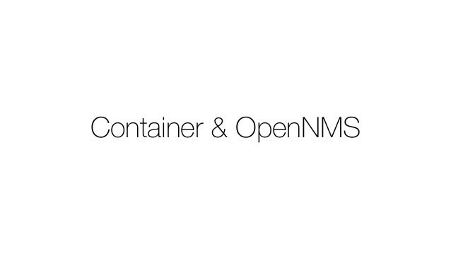 Container & OpenNMS