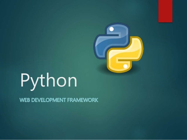 Python WEB DEVELOPMENT FRAMEWORK