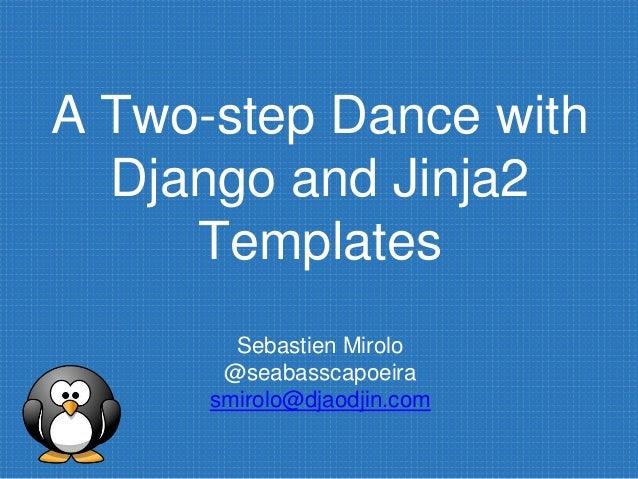 Jinja2 Templates | A Two Step Dance With Django And Jinja2 Templates
