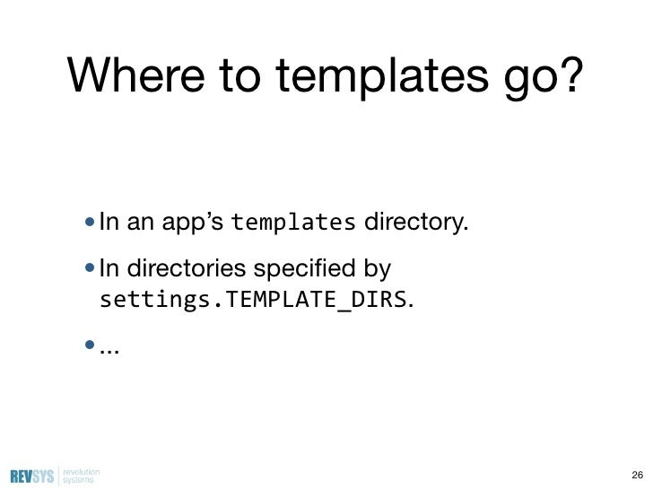 Introduction to django strange loop 2011 81 where to templates pronofoot35fo Gallery