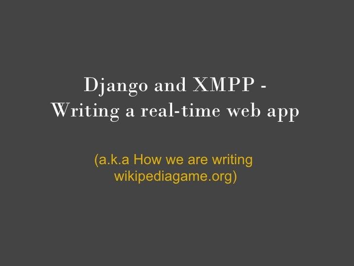Django And Xmpp Bosh Writing A Real Time Web App