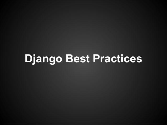 Django Best Practices