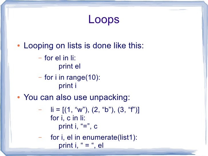 Functions  ●   Functions chunk complex logic into a named     operation, with possible parameters:        –   def add(x, y...