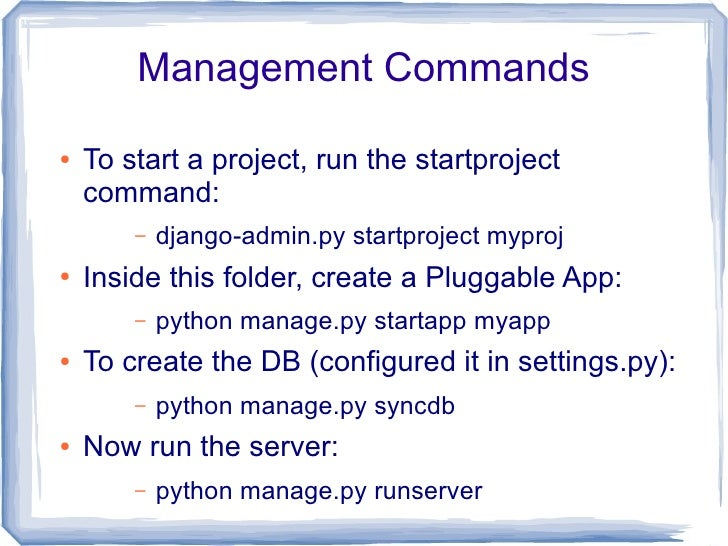 Views  ●   In Django speak, Views are actually the     controllers responsible for handling requests ●   Views are defined...