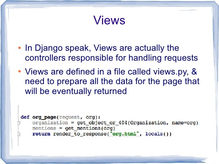 I18n  ●   Django makes it easy to offer your application     in several languages. To do that:         –   Wrap the string...