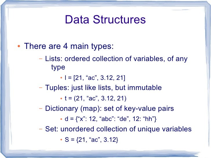 List Comprehension  ●   Useful way to transform a collection into     another         –   e.g., suppose we want to multipl...