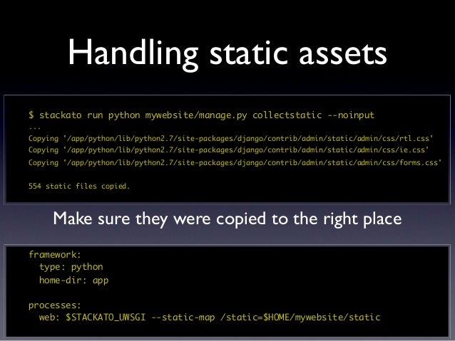 Run management commands automaticallyhooks:  post-staging:    - python mywebsite/manage.py syncdb --noinput    - python my...