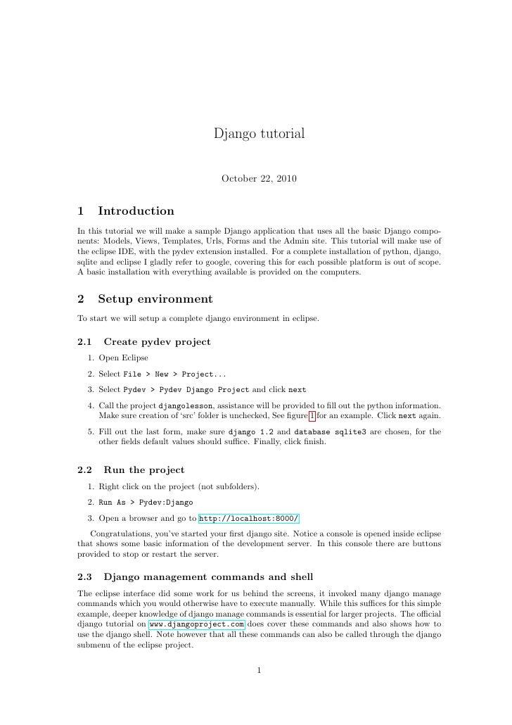 Django tutorial                                        October 22, 20101     IntroductionIn this tutorial we will make a s...
