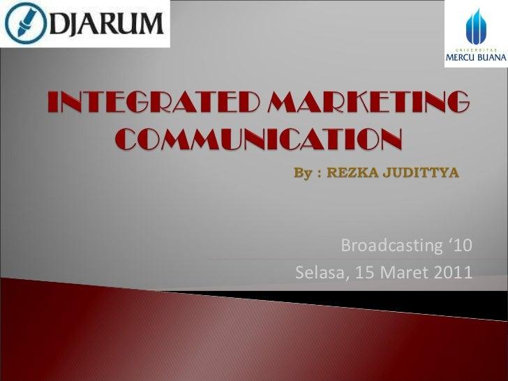 Broadcasting '10 Selasa, 15 Maret 2011