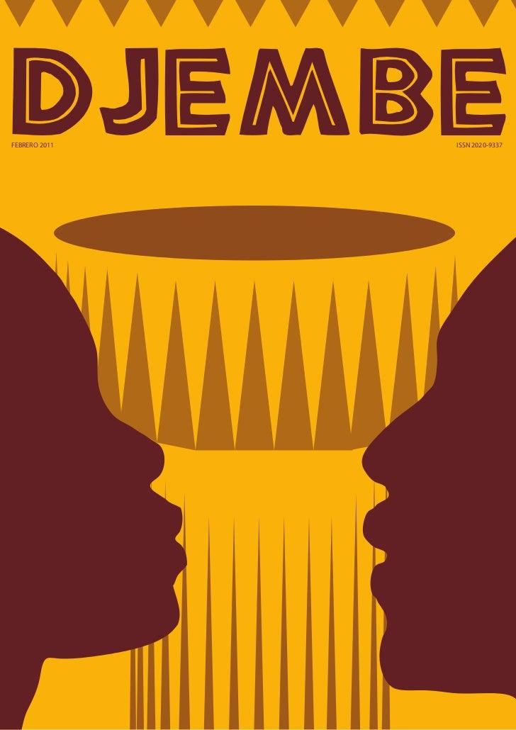 DJEMBEFEBRERO 2011            ISSN 2020-9337               Djembe    1