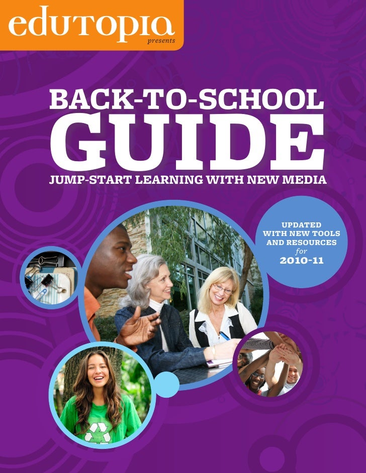 presents         BACK-TO-SCHOOL     GUIDE     JUMP-START LEARNING WITH NEW MEDIA                                    UPDATE...