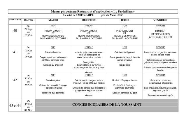 Menus proposés au Restaurant d'application « Le Pardailhan » Le midi de 12H15 à 14H30 prix du Menu :12 € SEMAINES DATES MA...