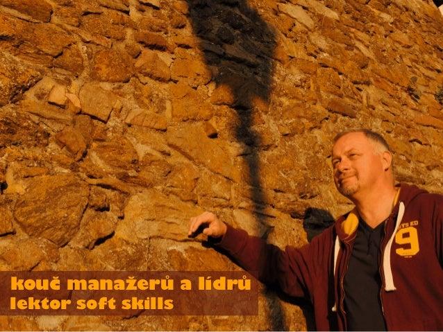 kouč manažerů a lídrů lektor soft skills