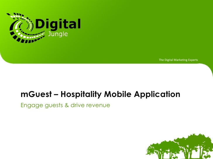 The Digital Marke.ng Experts mGuest – Hospitality Mobile ApplicationEngage guests & drive revenue                 ...