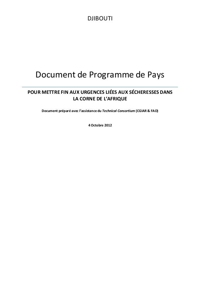 DJIBOUTI Document de Programme de Pays POUR METTRE FIN AUX URGENCES LIÉES AUX SÉCHERESSES DANS LA CORNE DE L'AFRIQUE Docum...