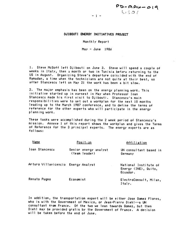 DJIBOUTI ENERGY INITIATIVES PROJECT Monthly Report  May - June 1986  1. Steve McGoff left Djibouti on June 3. Steve will s...