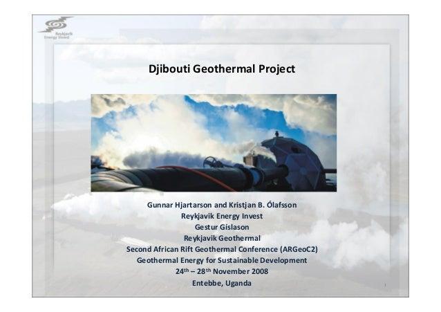 DjiboutiGeothermalProject GunnarHjartarsonandKristjanB.Ólafsson ReykjavikEnergyInvest GesturGíslason ReykjavikG...
