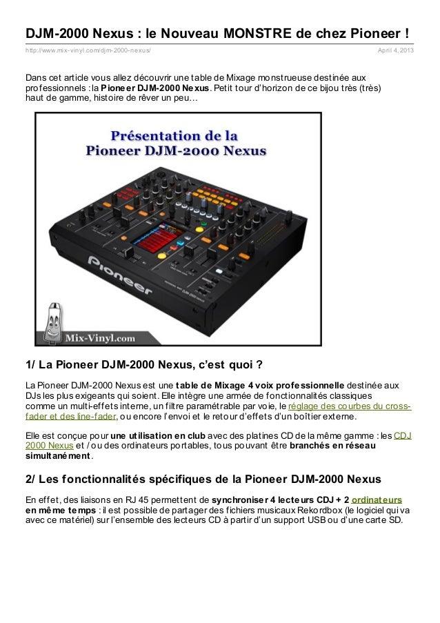 DJM-2000 Nexus : le Nouveau MONSTRE de chez Pioneer !http://www.mix- vinyl.com/djm- 2000- nexus/                          ...