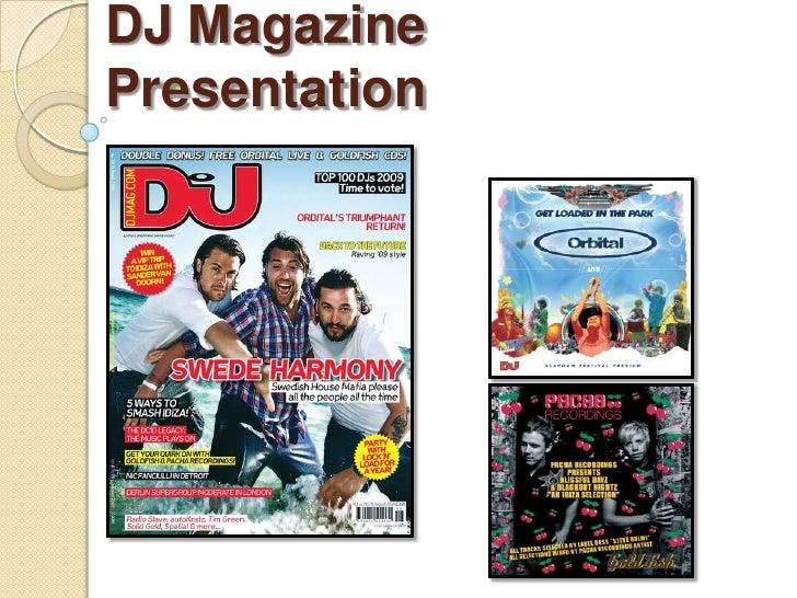 DJ Magazine Presentation<br />