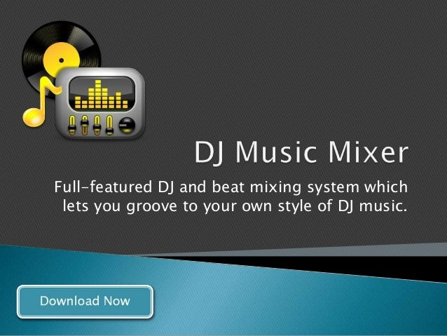 Full-featured DJ and beat mixing system whichlets you groove to your own style of DJ music.