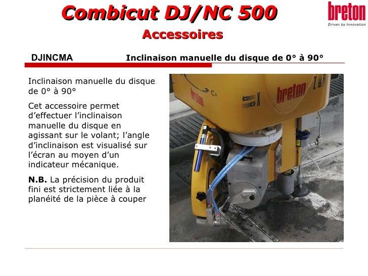 DJINCMA    Inclinaison manuelle du disque de 0° à 90° Inclinaison manuelle du disque de 0° à 90° Cet accessoire permet d'e...
