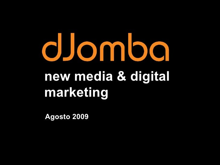 new media & digital marketing Agosto 2009
