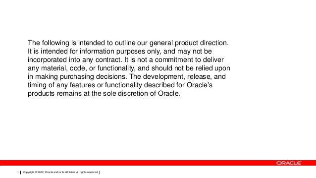 The following is intended to outline our general product direction. It is intended for information purposes only, and may ...