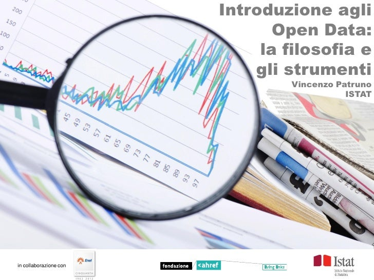 Introduzione agli                               Open Data:                             la filosofia e                     ...